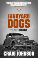 Junkyard Dogs Wyoming Landscape Is Its Own