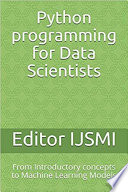 Python Programming For Data Scientists