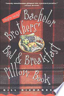 Bachelor Brothers  Bed   Breakfast Pillow Book