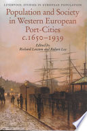 Population and Society in Western European Port Cities  C 1650 1939