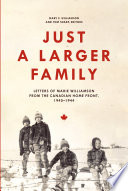 Just a Larger Family Letters of Marie Williamson from the Canadian Home Front,1940–1944
