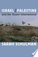 Israel Palestine and the Queer International