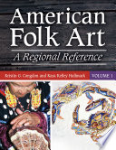 American Folk Art Of Person And Place Informed By Innovation And