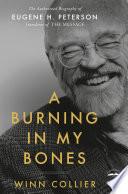 A Burning in My Bones Book PDF