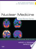 Nuclear Medicine  Case Review Series E Book
