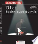 DJ et techniques du mix