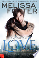 Game of Love  Love in Bloom  The Remingtons  Book 1  Contemporary Romance