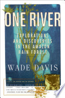 One River South America Richard Evans Schultes And His Protege