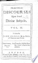 Practical Discourses Upon Several Divine Subjects Vol 3
