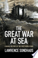 The Great War At Sea : world war which reveals the...