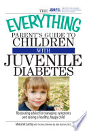 The Everything Parent s Guide To Children With Juvenile Diabetes