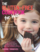 The Gluten free Cookbook for Kids