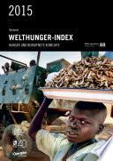 Synopses: Welthunger-Index 2015: Hunger und bewaffnete Konflikte