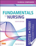 Clinical Companion for Fundamentals of Nursing   E Book