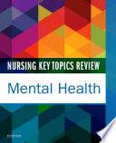 Nursing Key Topics Review Mental Health E Book