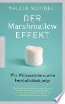 Der Marshmallow Effekt