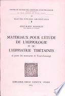 Mat  riaux pour l   tude de l hippologie et de l hippiatrie tib  taines     partir des manuscrits de Touen houang