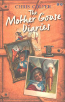 The Land Of Stories: The Mother Goose Diaries : new book about a beloved character: mother goose....
