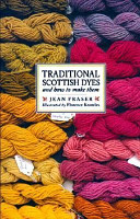 Traditional Scottish Dyes and how to Make Them