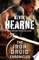 The Iron Druid Chronicles 6 Book Bundle