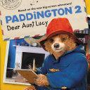 Paddington 2  Dear Aunt Lucy