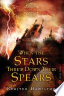 When the Stars Threw Down Their Spears