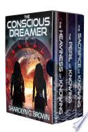 The Conscious Dreamer Series Books 1 2 3