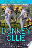 Donkey Ollie Sunday School Portuguese