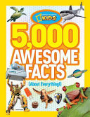5 000 Awesome Facts  about Everything
