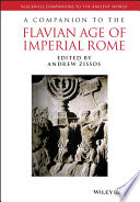 A Companion to the Flavian Age of Imperial Rome