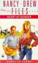 Heart of Danger by Carolyn Keene