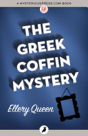 The Greek Coffin Mystery A Murder In Blue Blood America S Master