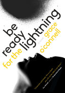Be Ready for the Lightning A Suspenseful Poignant And Provocative Tale About