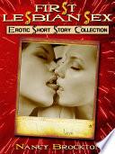 First Lesbian Sex (Five First Lesbian Sex Experience Erotica Stories)