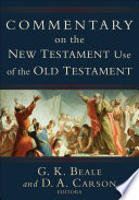 commentary-on-the-new-testament-use-of-the-old-testament