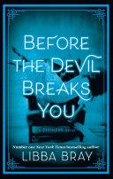 Before the Devil Breaks You Book PDF