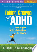 Taking Charge Of Adhd Third Edition