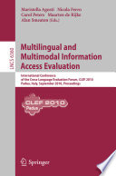 Multilingual and Multimodal Information Access Evaluation