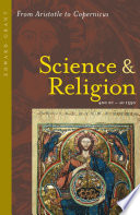 Science and Religion  400 B C  to A D  1550