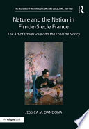 Nature and the Nation in Fin de Si  cle France
