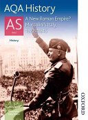 Aqa History As   A New Roman Empire  Mussolini s Italy  1922 1945