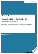 Schindlers Liste    Ein Film f  r den Geschichtsunterricht