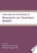 International Handbook of Research on Teachers    Beliefs