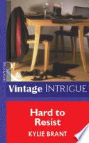 Hard To Resist  Mills   Boon Vintage Intrigue