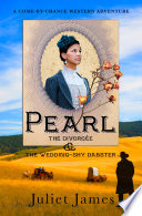 Pearl     Book 5 Come By Chance Mail Order Brides of 1885