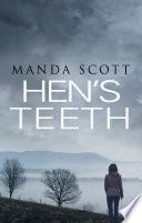 Hen s Teeth