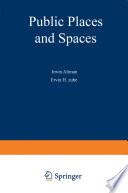 Public Places and Spaces