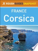 The Rough Guide Snapshot to France  Corsica