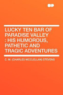 Lucky Ten Bar of Paradise Valley