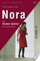 Nora und Hedda Gabler von Henrik Ibsen